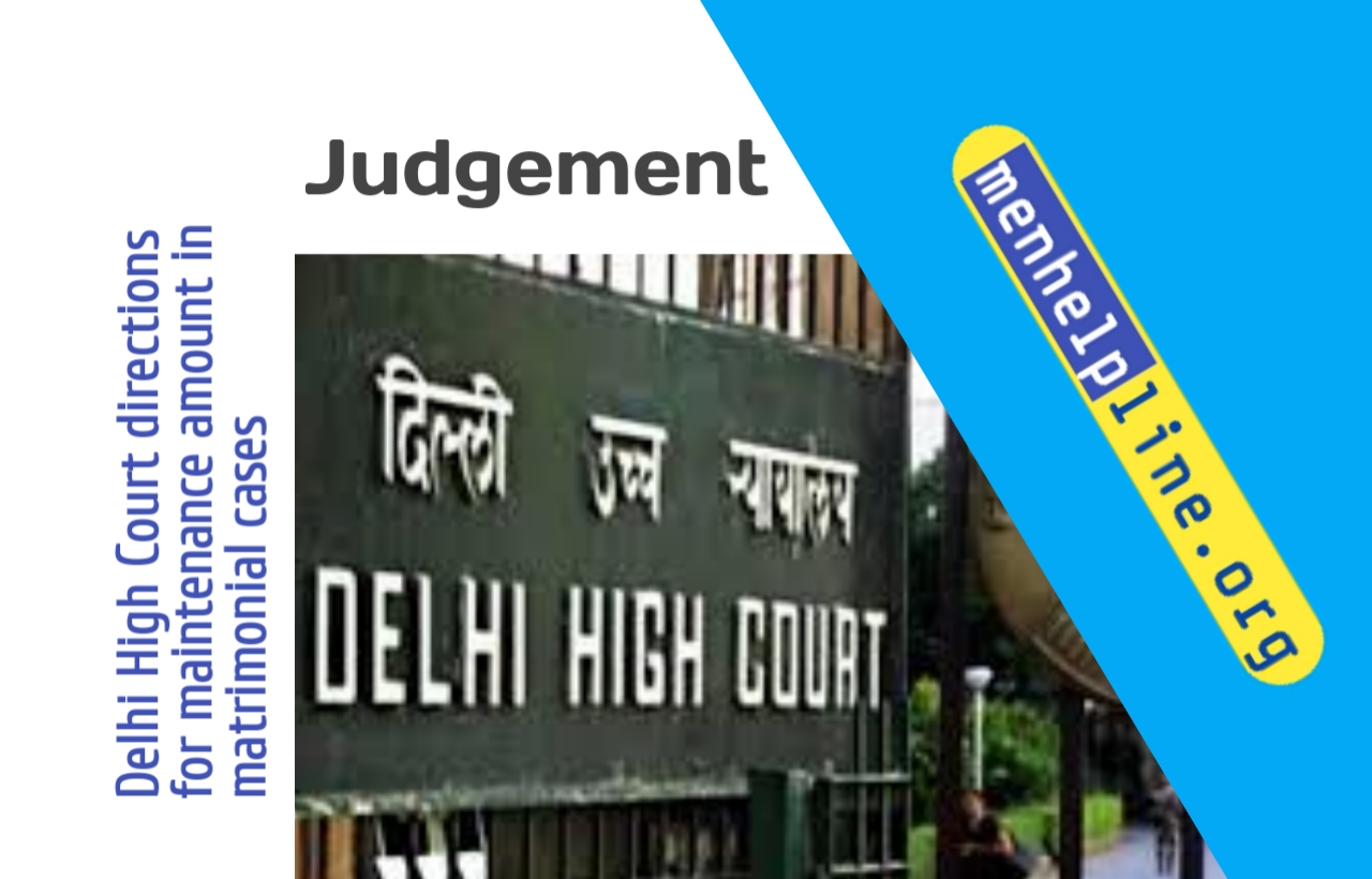 Delhi High Court directions for maintenance amount in matrimonial cases
